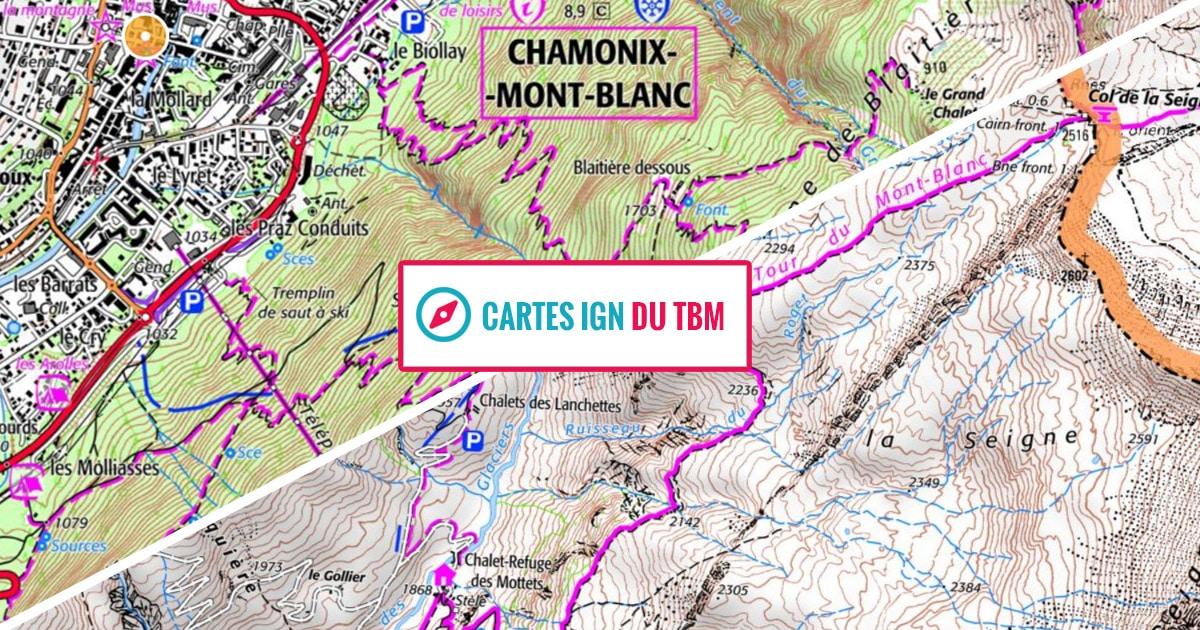 Tour Du Mont Blanc Prix Cartes Ign Et Conseils Pour Le Reussir